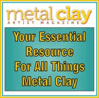Metal Clay Artist Magazine